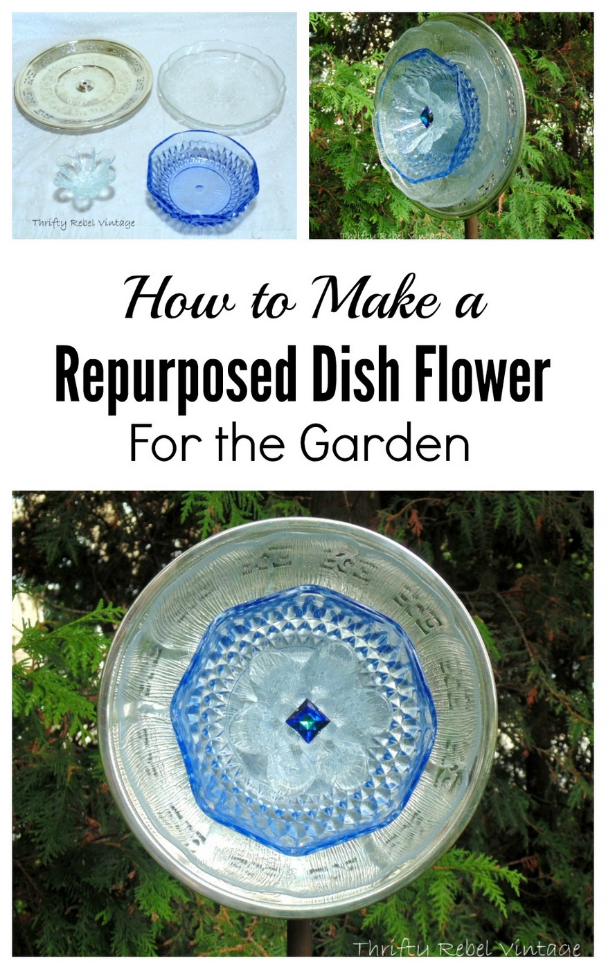 How to make a repurposed garden art dish flower