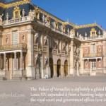 The Last Time I Saw Paris Part 2: Versailles