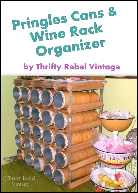 Repurposed Pringles Cans and Wine Rack Organizer