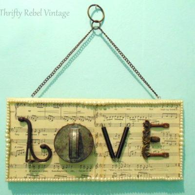 Repurposed Junk Love Sign