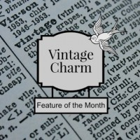 Vintage Charm February Feature of the Month