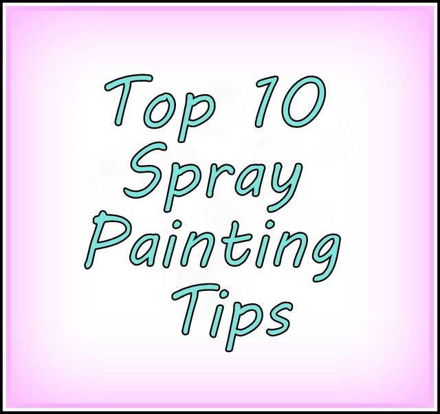 top-10-spray-painting-tips