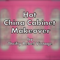 Hot China Cabinet Makeover