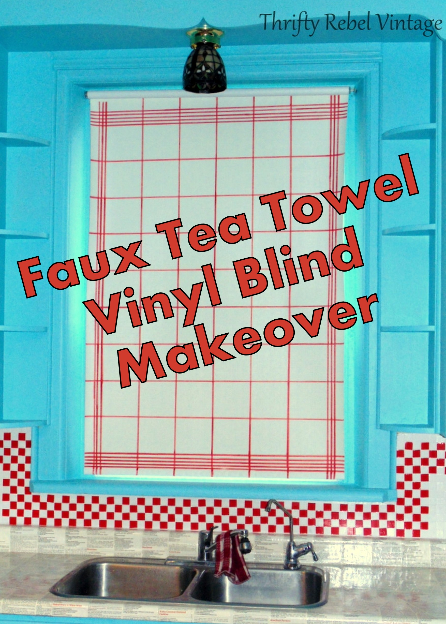 Faux tea towel vinyl blind makeover