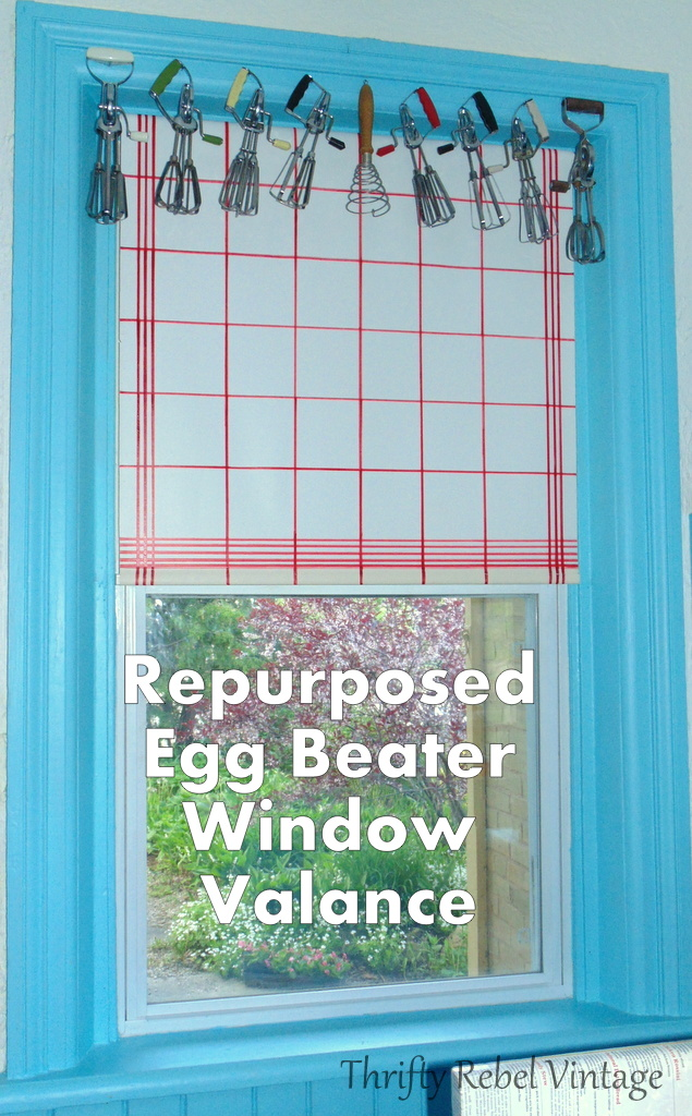 how to display vintage egg beaters as a window valance