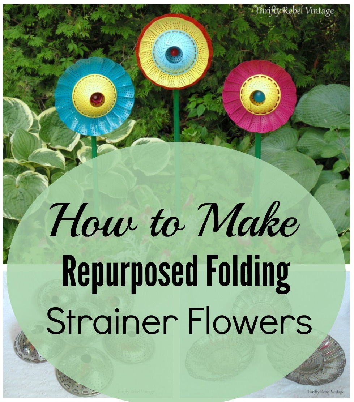 How to make repurposed folding strainer flowers