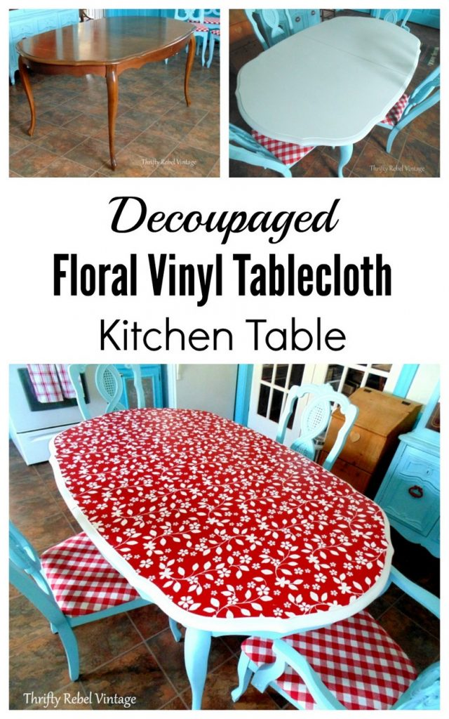Deccoupaged vinyl tablebloth kitchen table