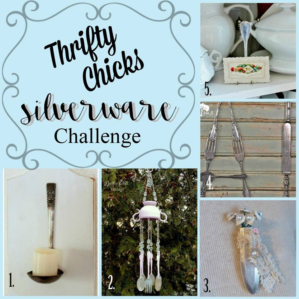 Thrifty Chicks April 2018 Silverware Project Challenge