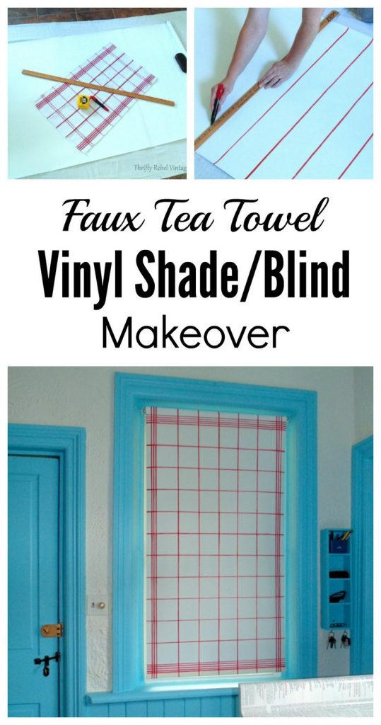 Faux tea towel vinyl blind or shade makeover