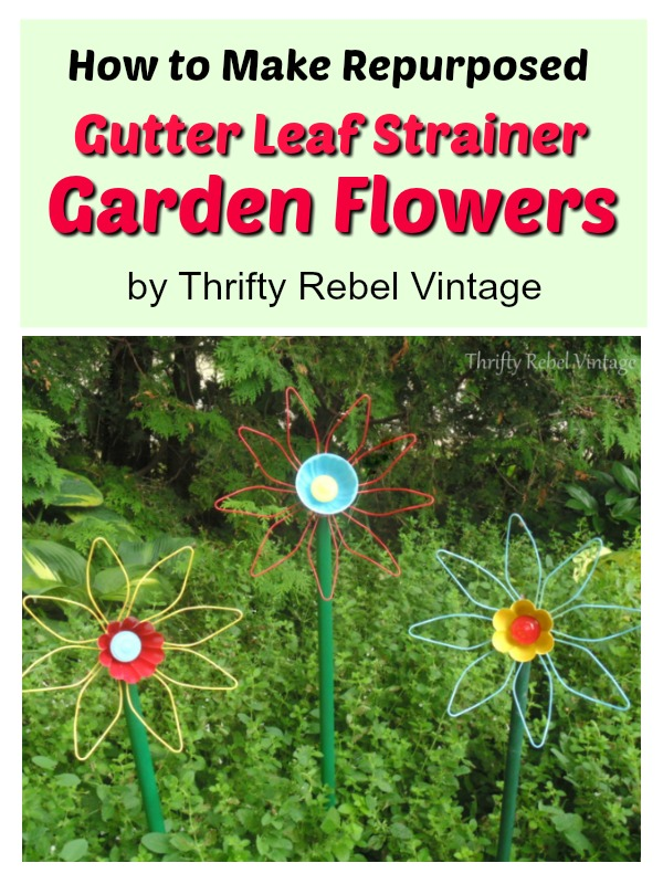 How to make repurposed diy gutter leaf strainer flowers with some whimsy for the garden