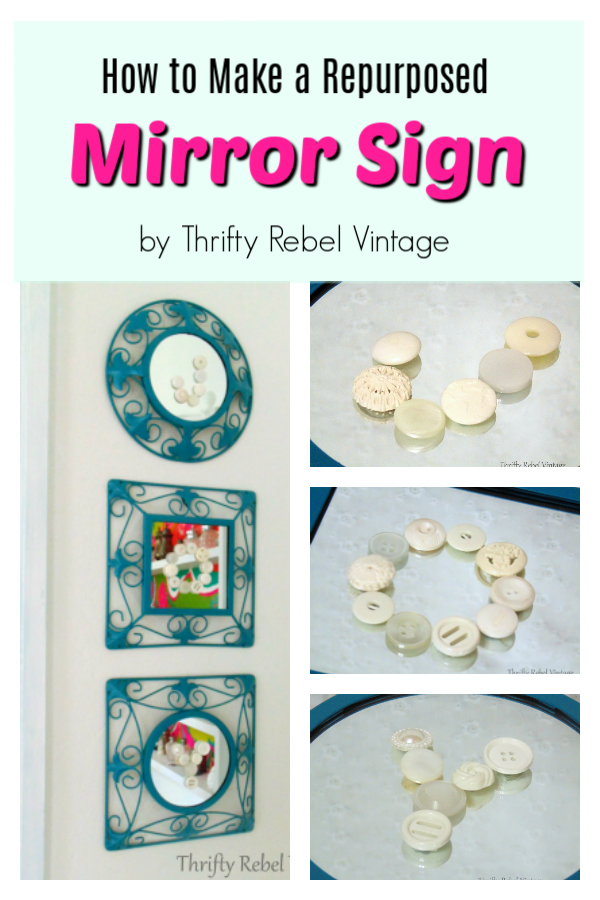 Create a repurposed mirror sign using thrifted mirrors and buttons