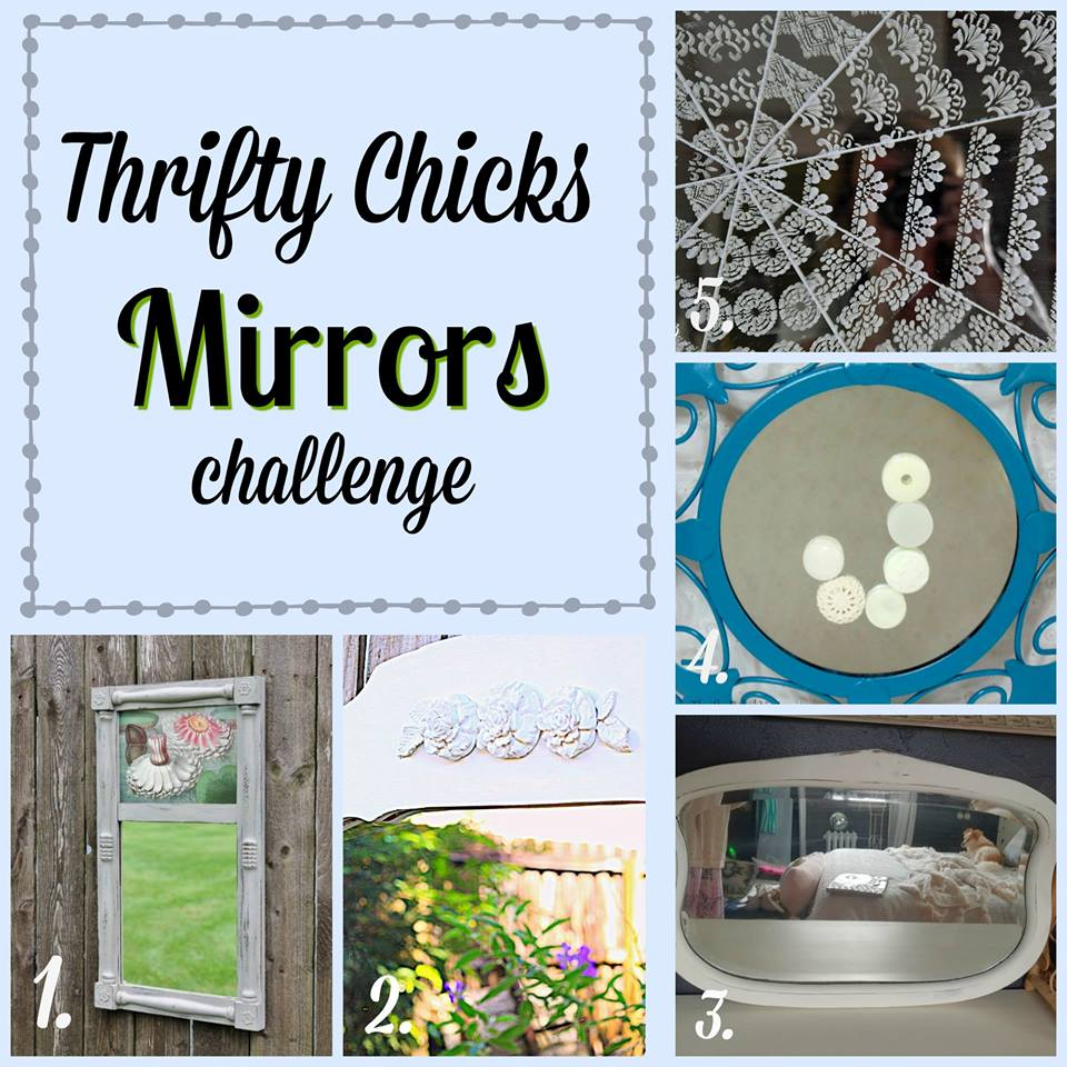 Thrifty Chicks October 2018 Mirror Project Challenge