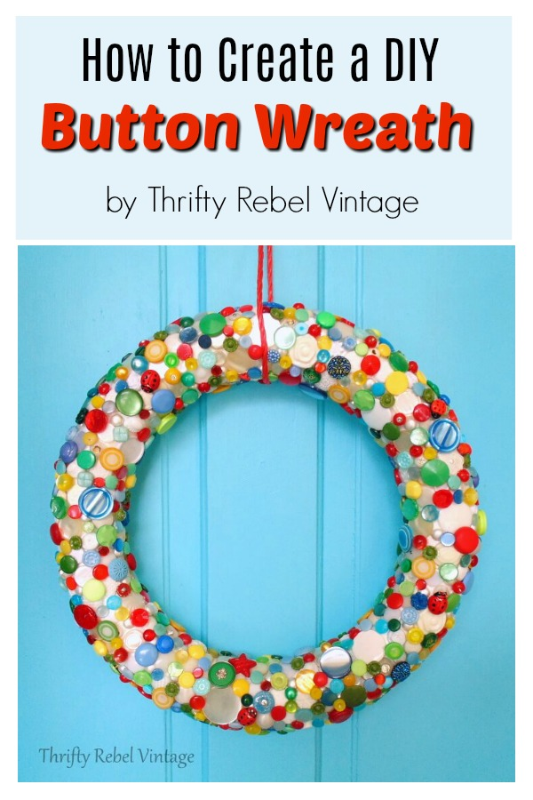 How to create a colorful and fun diy button wreath