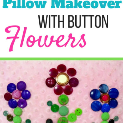 Create a quick and button flowers pillow makeover