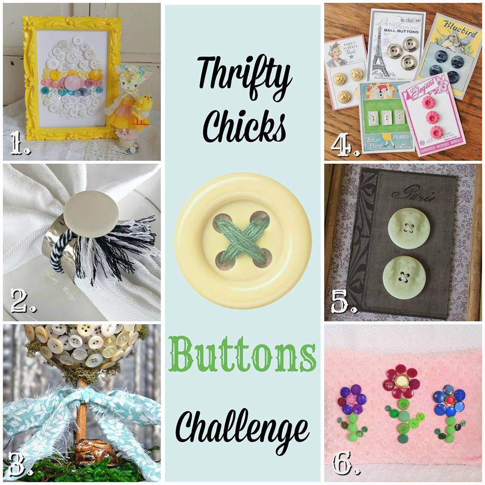 Thrifty Chicks Buttons Challenge