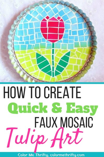 Quick & Easy faux mosaic tulip art
