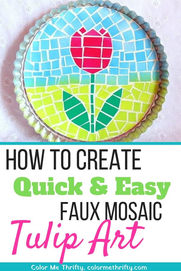 Quick & Easy faux mosaic tulip art