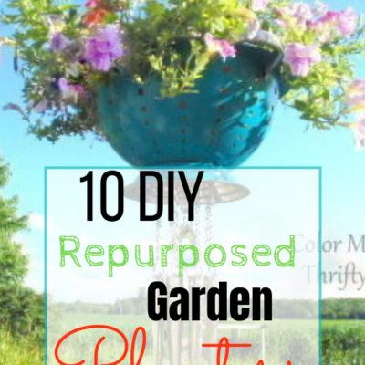 10 DIY Repurposed Garden Planters
