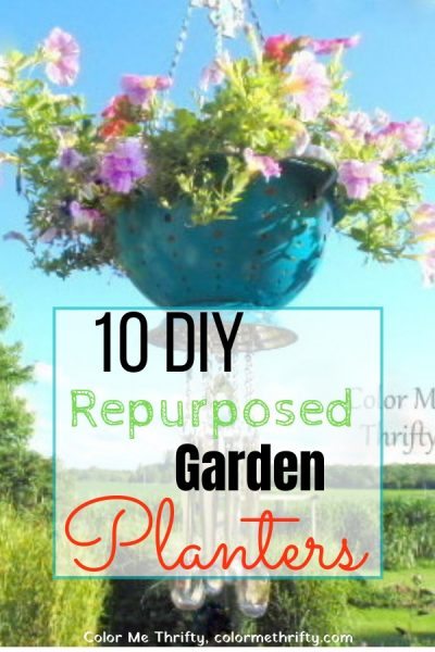 10 DIY Repurposed Garden Planters