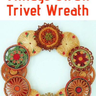 DIY reprupposed vintage straw trivet wreath
