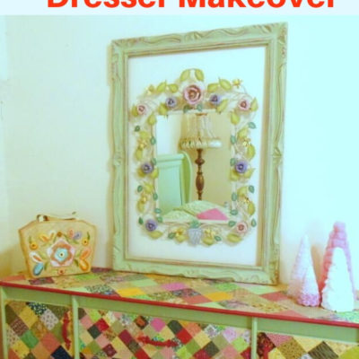 DIY Dresser makeover with decoupaged quilt squares