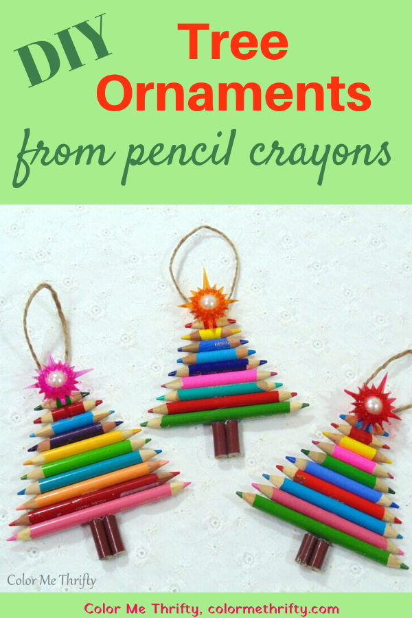 DIY Tree Ornaments made from repurposed pencil crayons