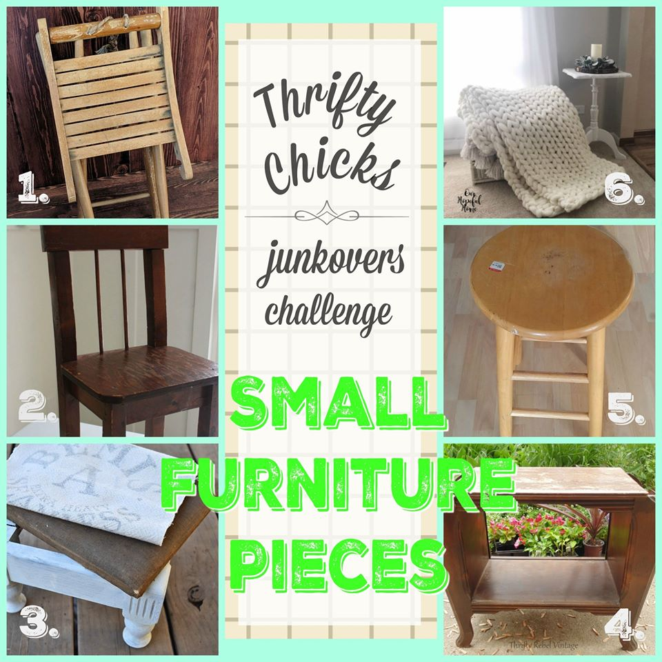 Thrifty Chicks Small Furniture Project Challenge