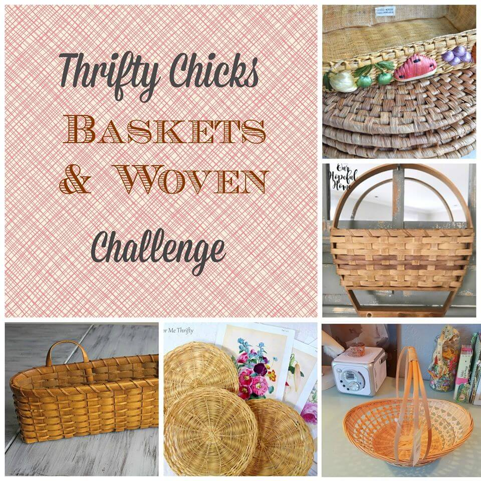 Thrifty Chicks Basket Woven Items Project Challenge