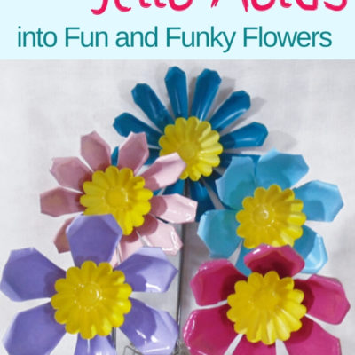 DIY repurposed jello molds into fun and funky flowers