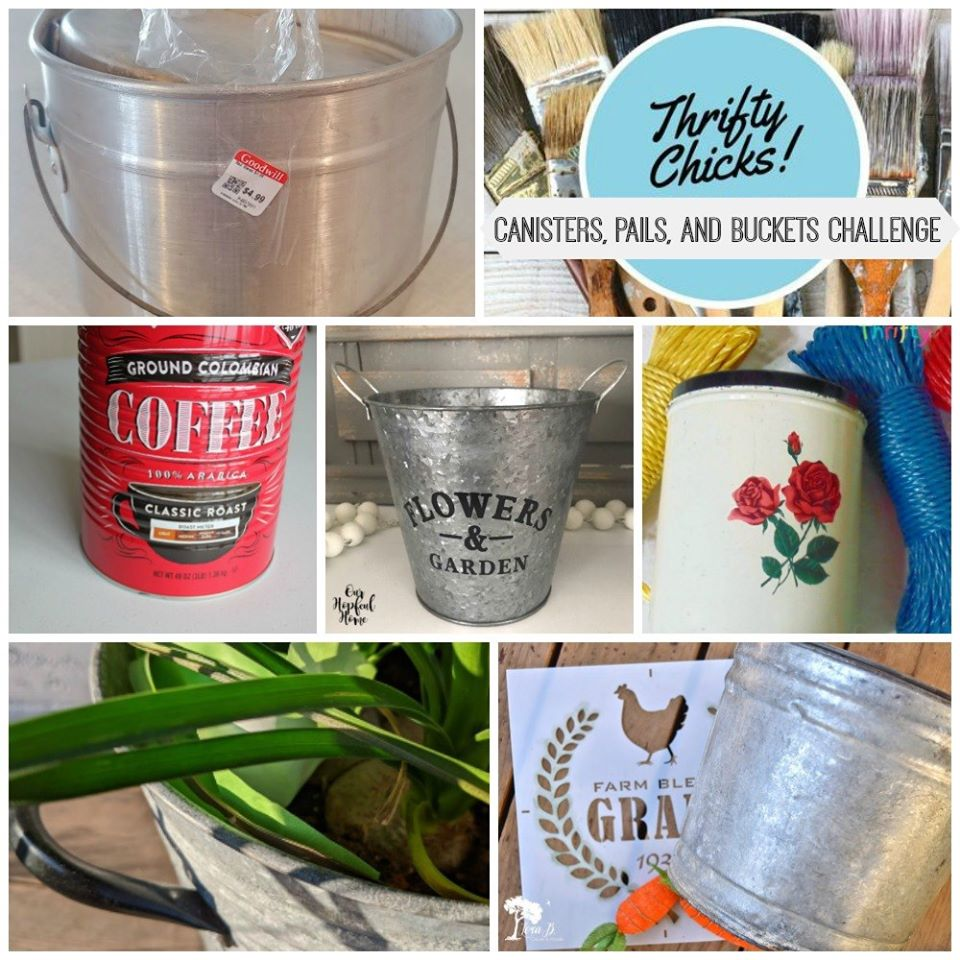 Thrifty Chicks Canister, Buckets, Pails project challenge