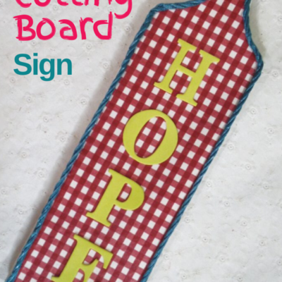 How to create a quick and easy decoupaged and repurposed cutting board sign