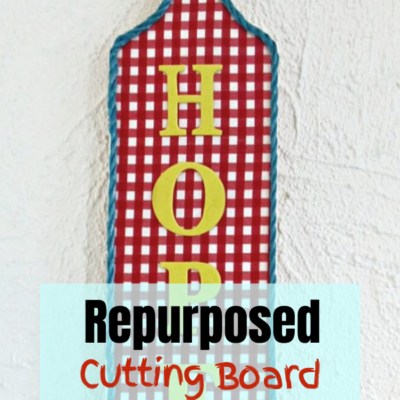 Quick and easy decoupaged and repurposed cutting board sign