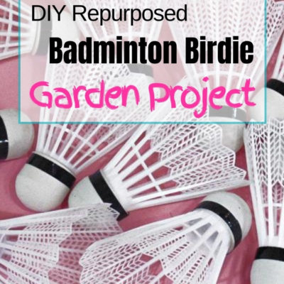 Create a fun garden project from repurposed badminton birdies