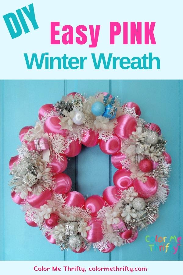 Create an easy diy pink winter wreath for door or wall decor